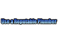 Use A Reputable Plumber